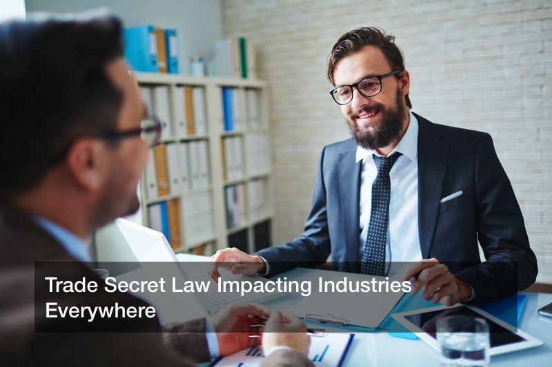 Trade Secret Law Impacting Industries Everywhere
