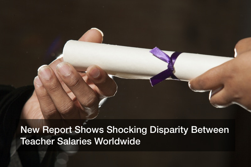 New Report Shows Shocking Disparity Between Teacher Salaries Worldwide