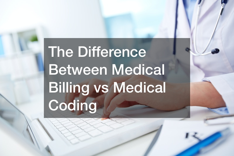 The Difference Between Medical Billing vs Medical Coding
