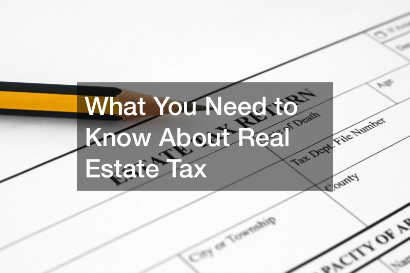 What You Need to Know About Real Estate Tax